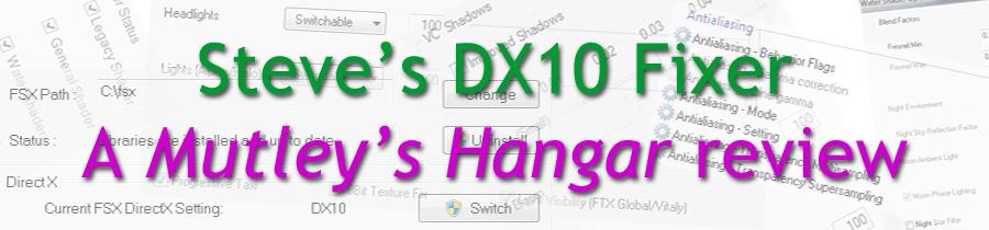 Steve's DX10 Fixer Review